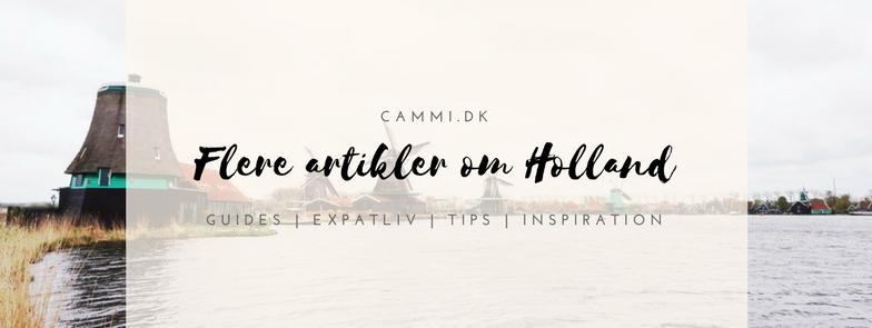 Rejseblog om at rejse til Holland | Guides, expatliv, tips og inspiration